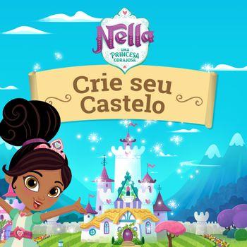 Nella, uma princesa corajosa: Crie seu Castelo