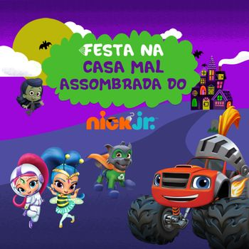 Festa na Casa Mal Assombrada do Nick Jr.