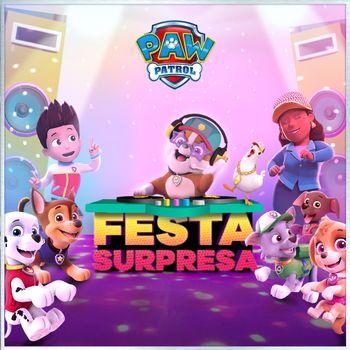 Patrulha Canina: Festa Surpresa