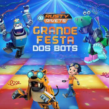 Rusty Rivets: Festa dos Robôs