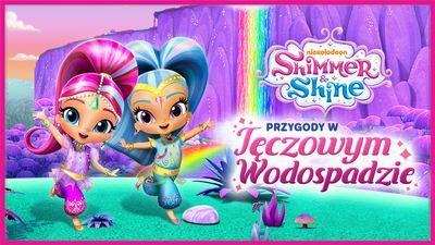 Shimmer I Shine Przygody W Tęczowym Wodospadzie