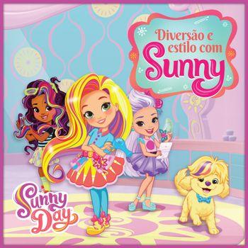 Sunny Day: Diversão e estilo com Sunny