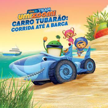 Team Umizoomi: Carro Tubarão: Corrida até a Barca