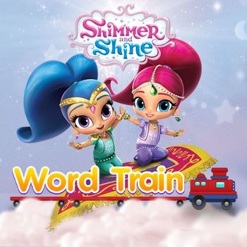 Shimmer and Shine: Word Train
