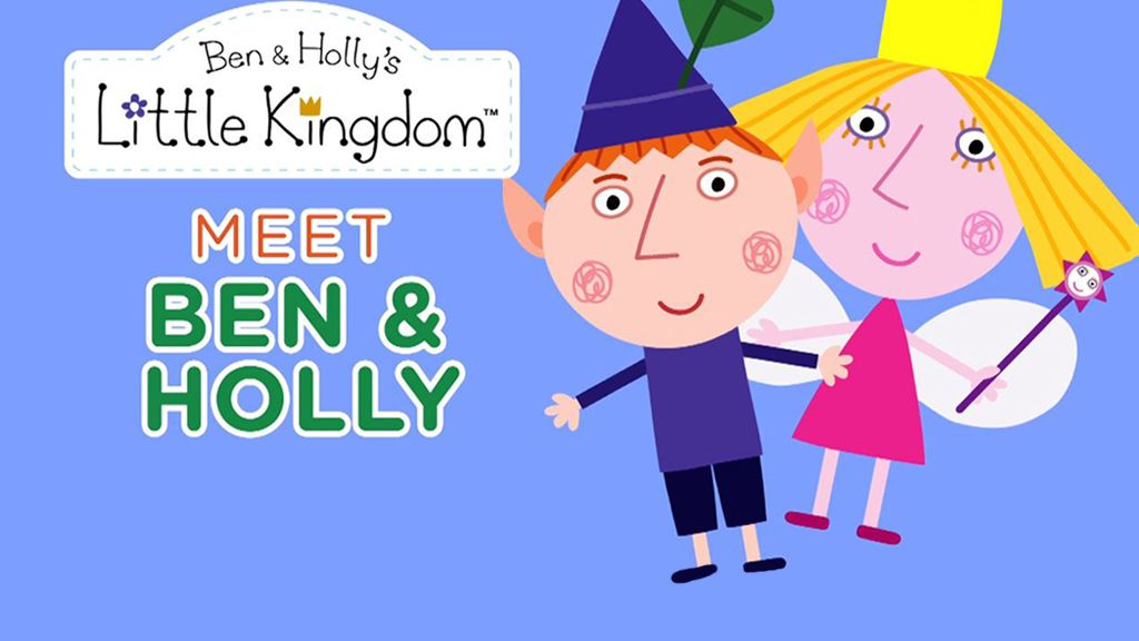 little kingdom meet ben and holly