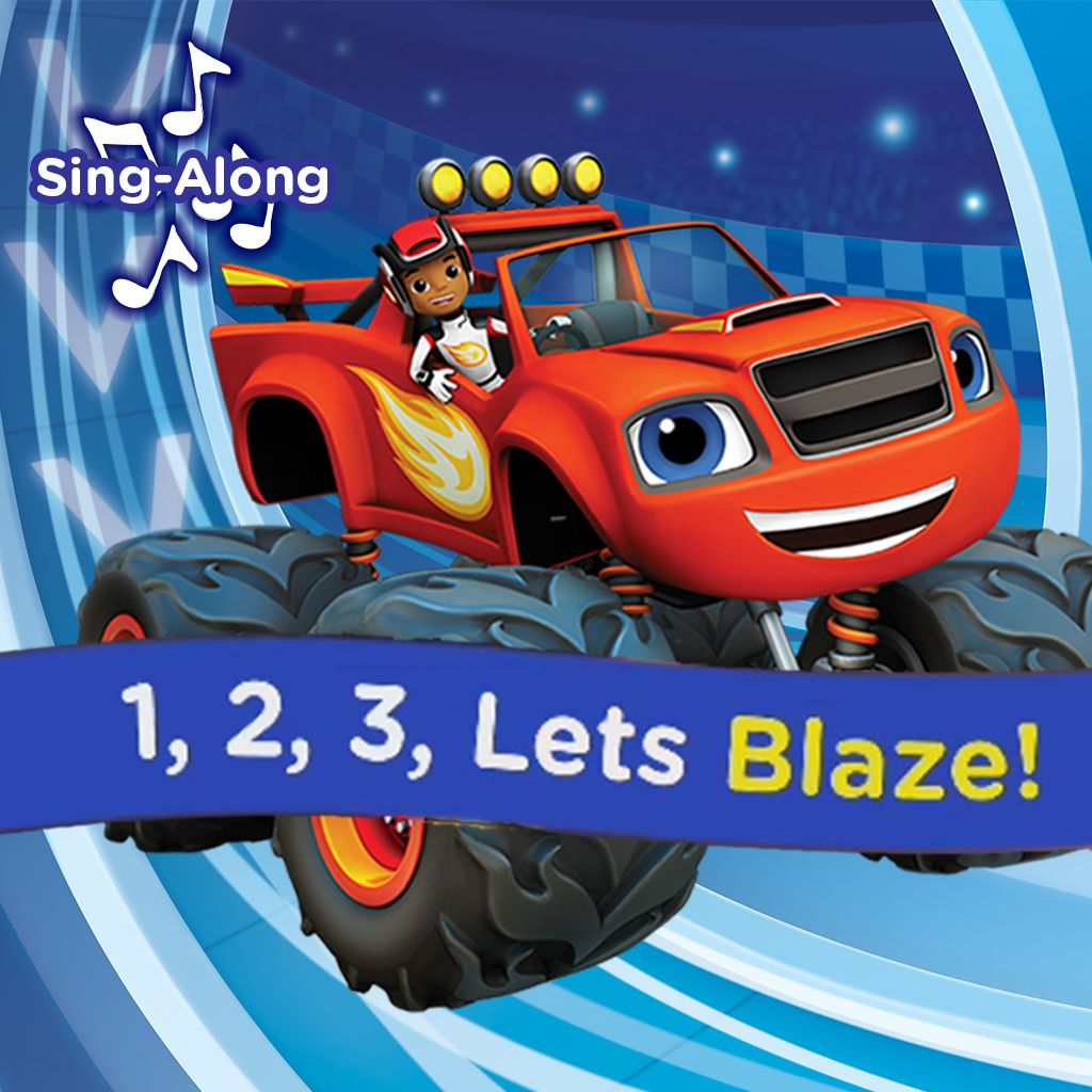 Blaze: Blaze Theme Tune Sing Along
